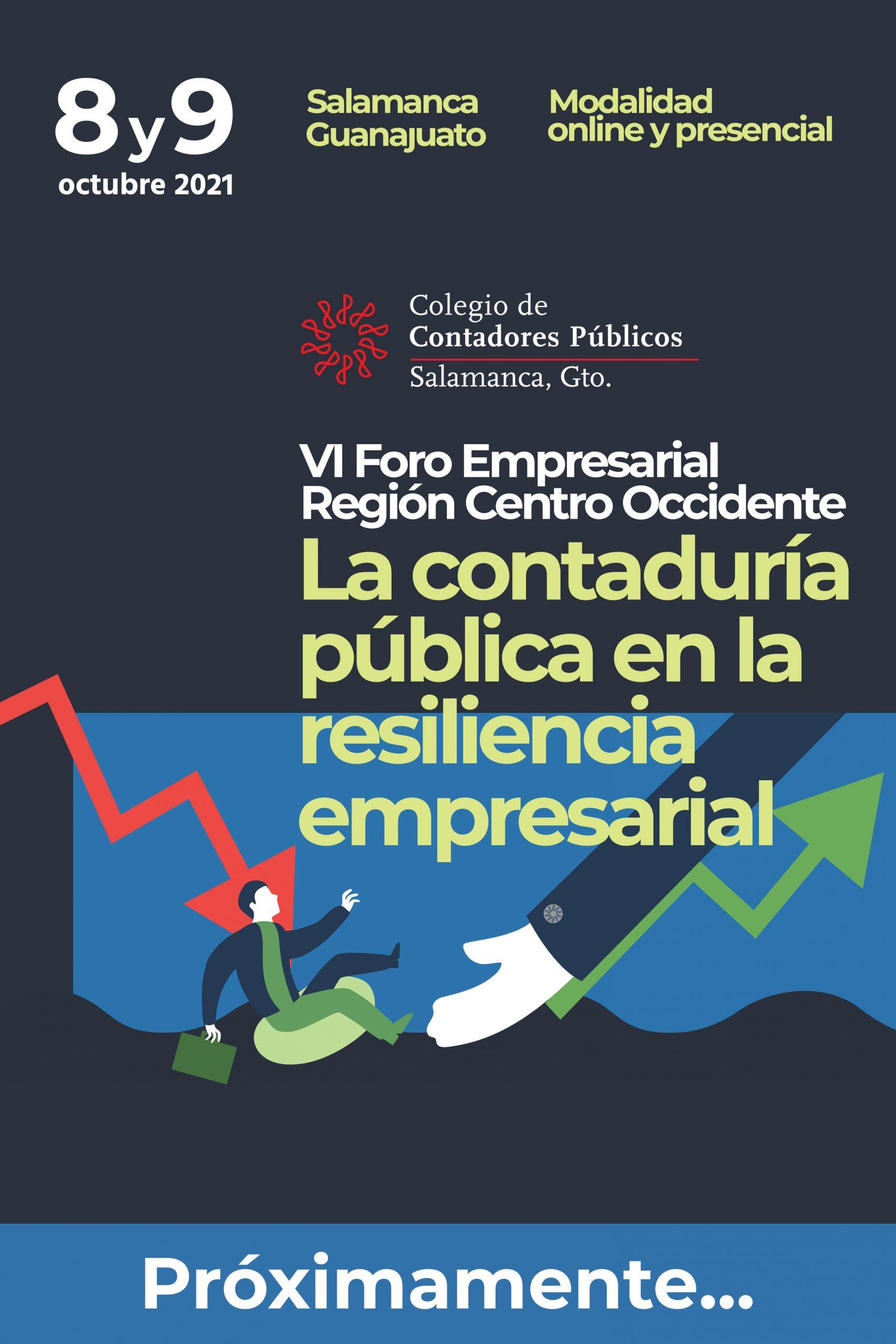 """VI FORO REGIONAL SECTOR EMPRESAS """"La Contaduría Pública en la Resiliencia Empresarial"""""""